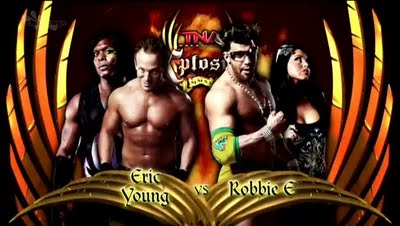 TNA Xplosion: Eric Young vs Robbie E