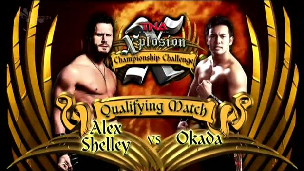 TNA Xplosion: Alex Shelley vs. Okada