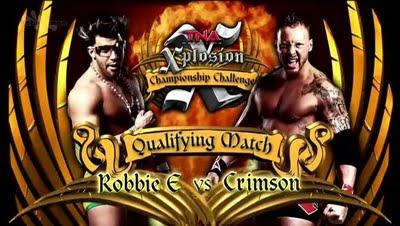 TNA Xplosion: Robbie E vs. Crimson
